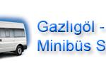 Gazlıgöl - Afyon Minibüs Saatleri